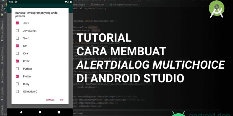 Tutorial Cara Membuat AlertDialog MultiChoice di Android Studio
