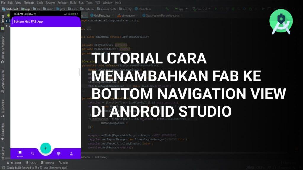 Tutorial Cara Menambahkan FAB ke Bottom Navigation View di Android Studio